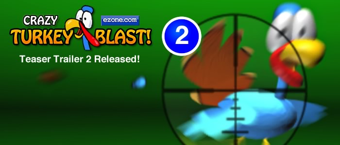 Crazy Turkey Blast Teaser #2