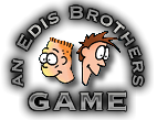 An Edis Brothers Game